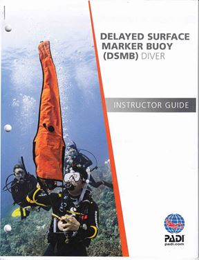 Picture of Instructor Guide - DSMB (Delayed Surface Marker Buoy)